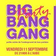 Big Bang Gang Party à La Bellevilloise : 9th Bday special mixtape & cake party