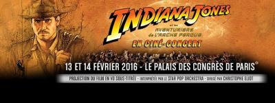 Indiana Jones et les Aventuriers de l'Arche Perdue en ciné-concert au Palais des Congrès de Paris en 2016