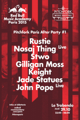 Pitchfork Music Festival 2015 : After Party au Trabendo