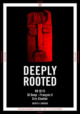Deeply Rooted au Rex Club avec François X