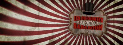 Halloween 2015 : Les Curiosités du Docteur Badaboum