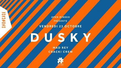 Open Minded au Showcase avec Dusky