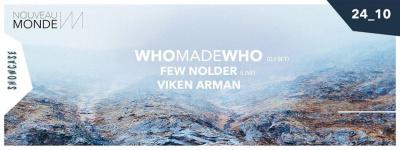 Nouveau Monde au Showcase avec WhoMadeWho