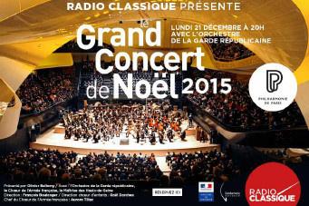 Le Grand Concert de Noël 2015 de Radio Classique à la Philharmonie de Paris