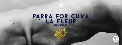 Parra For Cuva en DJ Set au Faust