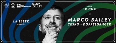 La Sleek au Faust avec Marco Bailey