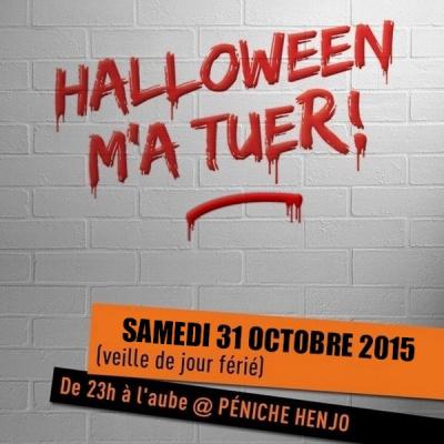 Halloween 2015 m'a TueR! à la Péniche Henjo