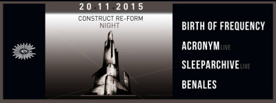 Construct Re-Form Night au Rex Club avec Acronym