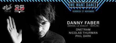 We Want Dance au Faust avec Danny Faber