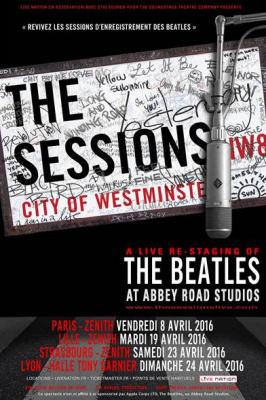 The Sessions - A live re-staging of The Beatles at Abbey Road au Zénith de Paris en 2016
