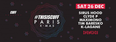 #Thisiscuff Paris au Showcase avec Sirus Hood