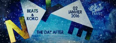 Beats & Koko NYE : The Day After au Faust
