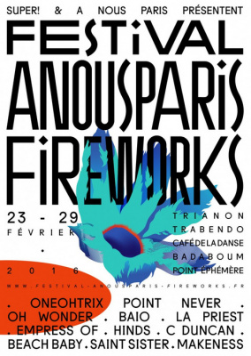 Festival A Nous Paris Fireworks 2016 : dates, programmation et réservations