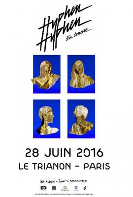 Hyphen Hyphen en concert au Trianon de Paris