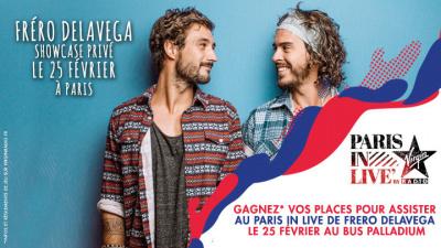 Paris In Live au Bus Palladium avec Fréro Delavega : gagne ta place