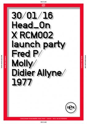 Head_On, spéciale RCM03 Release Party, au Rex Club
