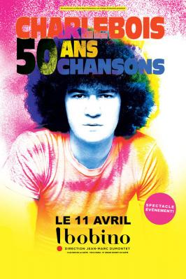 Robert Charlebois en concert à Paris : 50 ans – 50 chansons à Bobino
