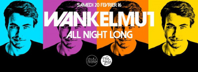 Wankelmut All Night Long au Zig Zag Club