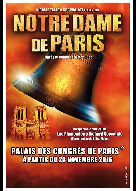 Notre Dame de Paris : la comédie musicale au Palais des Congrès en 2016-2017