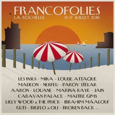 Les Francofolies 2016 de la Rochelle : dates, programmation et réservations