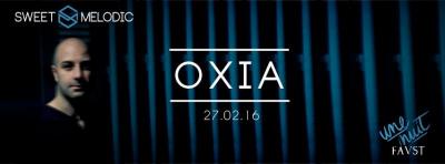Sweet avec OXIA au Faust