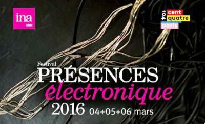 Festival PRESENCES électronique 2016 au Centquatre