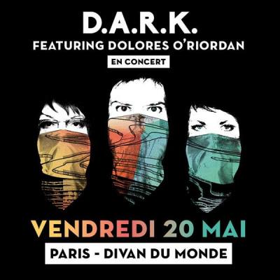 D.A.R.K. en concert au Divan du Monde de Paris