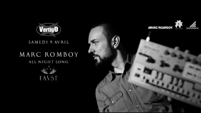 FAUST x VERTIGO : Marc Romboy All Night Long