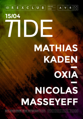 Tide au Rex Club avec Mathias Kaden