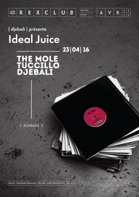 Ideal Juice au Rex Club avec Djebali