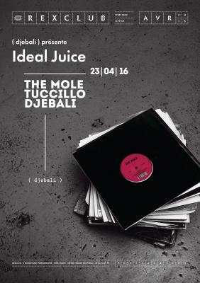 Ideal Juice au Rex Club avec Djebali