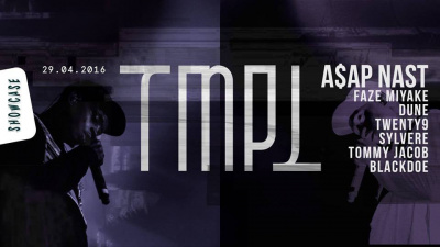 TMPL Party au Showcase avec A$AP NAST