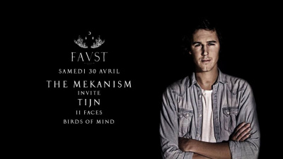 The Mekanism invite Tijn au Faust