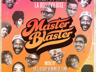 Master Blaster à La Bellevilloise
