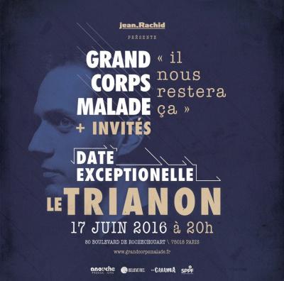 Grand Corps Malade en concert au Trianon de Paris