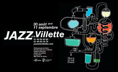 Festival Jazz à la Villette 2016 : dates, programmation et réservations