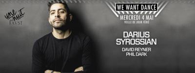 We Want Dance au Faust avec Darius Syrossian