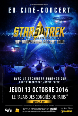 Star Trek : The Ultimate Voyage en ciné-concert au Palais des Congrès de Paris en 2016