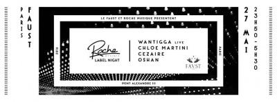 Roche Musique Label Night au Faust avec Wantigga