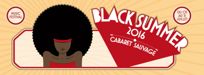 Black Summer Festival 2016 au Cabaret Sauvage : dates, programmation et réservations