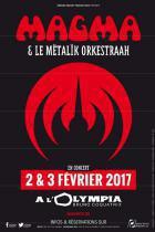Magma en concerts à l'Olympia de Paris en 2017