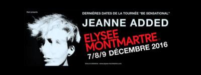 Jeanne Added en concerts à l'Elysée Montmartre de Paris en décembre 2016