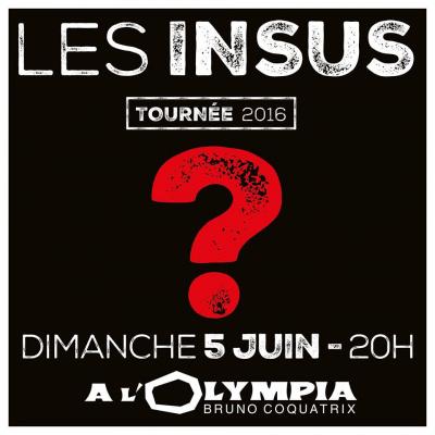 Les Insus en concert à l'Olympia de Paris en juin 2016