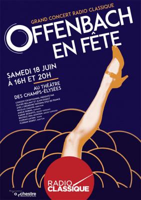 Offenbach en fête 2016 : le concert Radio Classique au Théâtre des Champs-Elysées
