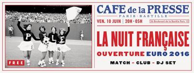 Euro 2016 : La Nuit Française au Café de la Presse