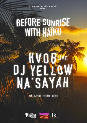 Before Sunrise à La Machine avec Haïku