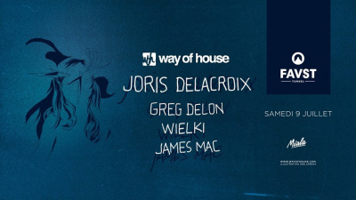 Way Of House au Faust avec Joris Delacroix