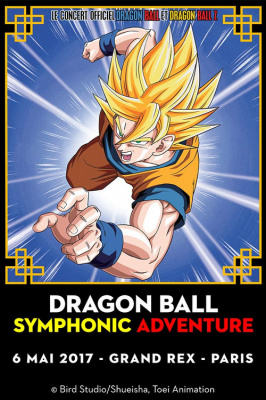 Dragon Ball Symphonic Adventure au Grand Rex de Paris en 2017