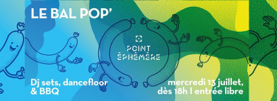 Le Bal Pop' 2016 du Point Ephémère