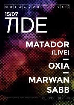 Tide au Rex Club avec Matador
